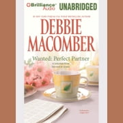 Wanted: Perfect Partner: A Selection from Married in Seattle audiobook by Debbie Macomber