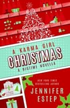 A Karma Girl Christmas ebook by Jennifer Estep