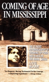 Coming of Age in Mississippi ebook by Anne Moody
