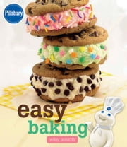 Pillsbury Easy Baking: HMH Selects ebook by Pillsbury Editors