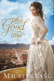 All in Good Time ebook by Maureen Lang