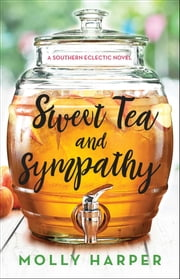 Sweet Tea and Sympathy ebook by Molly Harper