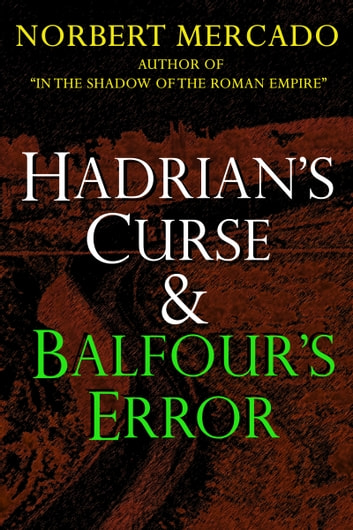Hadrian's Curse & Balfour's Error ebook by Norbert Mercado