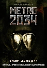 METRO 2034 ebook by Kobo.Web.Store.Products.Fields.ContributorFieldViewModel