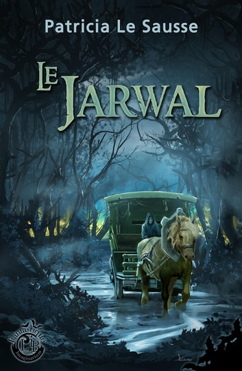 Le Jarwal ebook by Patricia Le Sausse