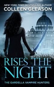 Rises the Night - Victoria Book 2 ebook by Colleen Gleason