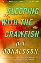 Sleeping with the Crawfish ebook by
