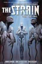 The Strain Volume 3 The Fall eBook by David Lapham, Various