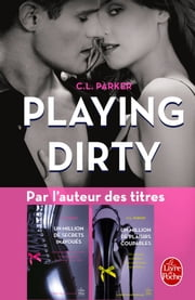 Playing Dirty (The Monkey Business, Tome 1) eBook by C.L. Parker