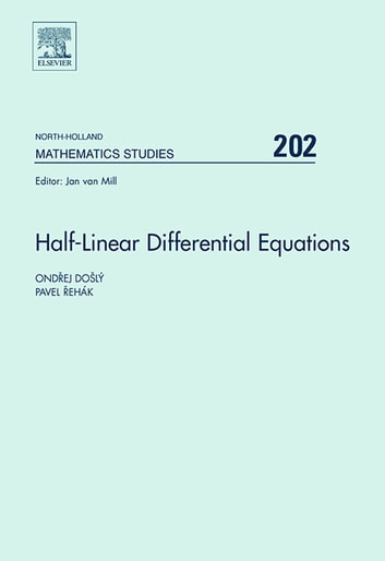 Half linear differential equations ebook by ondrej dosly half linear differential equations ebook by ondrej doslypavel rehak fandeluxe Images