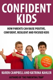 Confident Kids ebook by Katrina Kahler