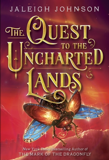 The Quest to the Uncharted Lands ebook by Jaleigh Johnson