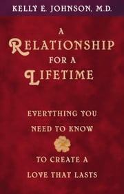 A Relationship for a Lifetime ebook by Kelly Johnson