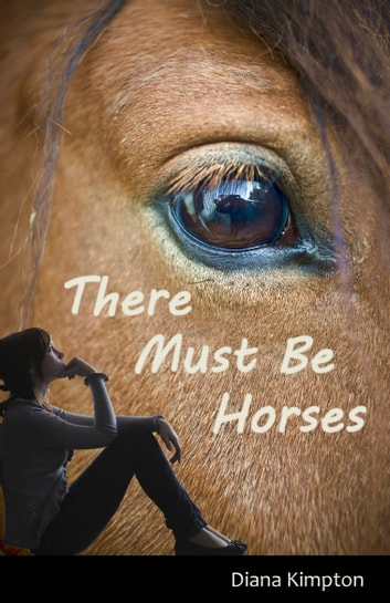 There Must Be Horses ebook by Diana Kimpton