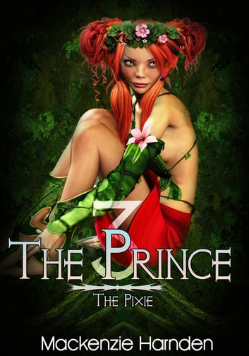 The Prince III: The Pixie ebook by Mackenzie Harnden