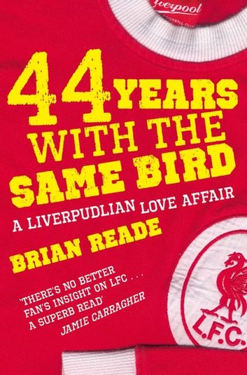 44 Years with the Same Bird ebook by Brian Reade