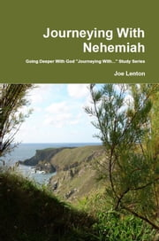Journeying With Nehemiah ebook by Joe Lenton
