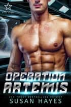 Operation Artemis - The Drift: Nova Force, #4 ebook by Susan Hayes