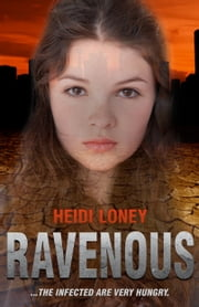 Ravenous ebook by Heidi Loney