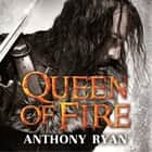 Queen of Fire - Book 3 of Raven's Shadow audiobook by