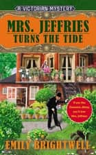 Mrs. Jeffries Turns the Tide ebook by Emily Brightwell
