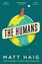 The Humans ebook by Matt Haig