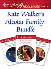Kate Walker's Alcolar Family Bundle - Wife For Real\The Twelve-Month Mistress\The Spaniard's Inconvenient Wife\Bound by Blackmail ebook by Kate Walker