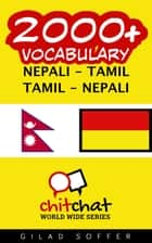 2000+ Vocabulary Nepali - Tamil ebook by Gilad Soffer