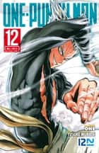 ONE-PUNCH MAN - tome 12 ebook by ONE, Yusuke MURATA, Frédéric MALET