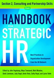 Handbook for Strategic HR - Section 2 - Consulting and Partnership Skills ebook by Matt Minahan, EdD,David Jamieson, PhD,Judy Vogel, MLA