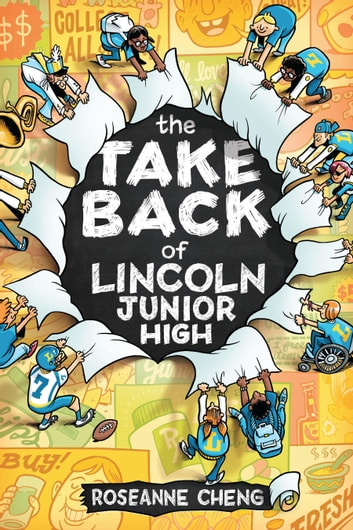 The Take Back of Lincoln Junior High ebook by Roseanne Cheng