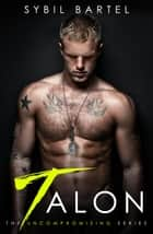 Talon ebook by Sybil Bartel