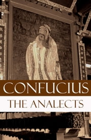 The Analects (The Revised James Legge Translation) ebook by James Legge,Confucius