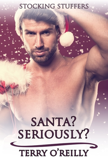 Santa? Seriously? ebooks by Terry O'Reilly