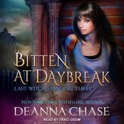 Bitten At Daybreak audiobook by Deanna Chase