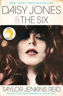 Daisy Jones & The Six - A Novel ekitaplar by Taylor Jenkins Reid