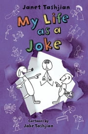 My Life as a Joke ebook by Janet Tashjian,Jake Tashjian