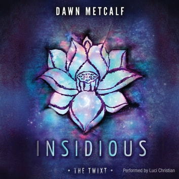 Insidious audiobook by Dawn Metcalf