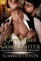 The Gentleman and the Lamplighter ebook by Summer Devon