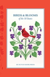 Birds and Blooms of the 50 States ebook by Mara Murphy,Anna Branning