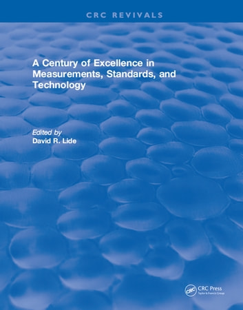 A Century of Excellence in Measurements, Standards, and Technology (General Chemistry Chemistry) photo