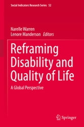 Reframing Disability and Quality of Life - A Global Perspective ebook by