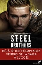 Steel Brothers : Chris & the Queen ebook by Manon Donaldson