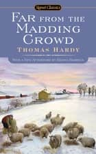 Far From the Madding Crowd ebook by Thomas Hardy, Suzanne Keen, Regina Barreca