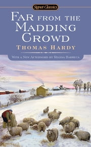 Far From the Madding Crowd ebook by Thomas Hardy,Suzanne Keen,Regina Barreca