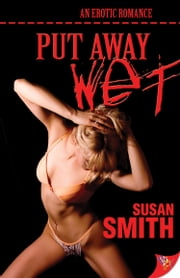 Put Away Wet ebook by Susan Smith