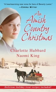 An Amish Country Christmas ebook by Charlotte Hubbard,Naomi King