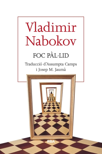 Foc pàl·lid ebook by Vladimir Nabokov
