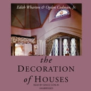 The Decoration of Houses audiobook by Edith Wharton, Ogden Codman