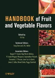 Handbook of Fruit and Vegetable Flavors ebook by Y. H. Hui,Feng Chen,Leo M. L. Nollet,Raquel P. F. Guiné Ph.D.,Gopinadhan Paliyath Ph.D.,Fernando L. P. Pessoa Ph.D.,Jean-Luc Le Quéré Ph.D.,Jiwan S. Sidhu Ph.D.,Nirmal Sinha,Peggy Stanfield R.D., M.S.,Olga Martín-Belloso Ph.D.,M. Isabel Mínguez-Mosquera Ph.D.